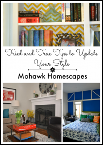 Tried and True Tips to Update Your Style | Karen Cooper | Dogs Don't Eat Pizza | Mohawk Homescapes