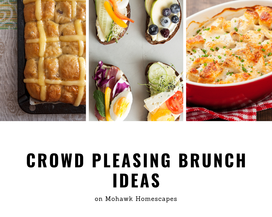 Crowd Pleasing Brunch ideas on Mohawk Homescapes